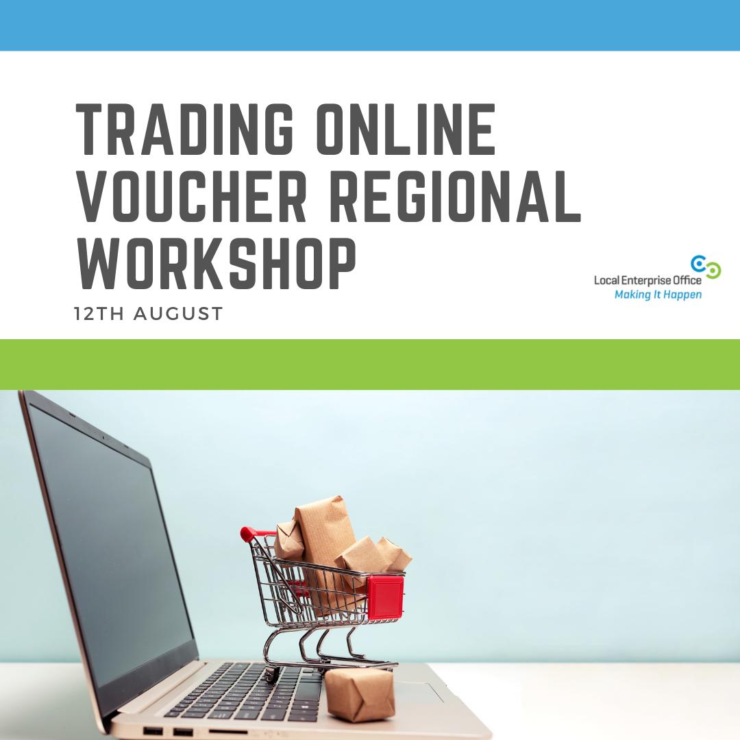 Trading Online Voucher Regional Workshop August 2021