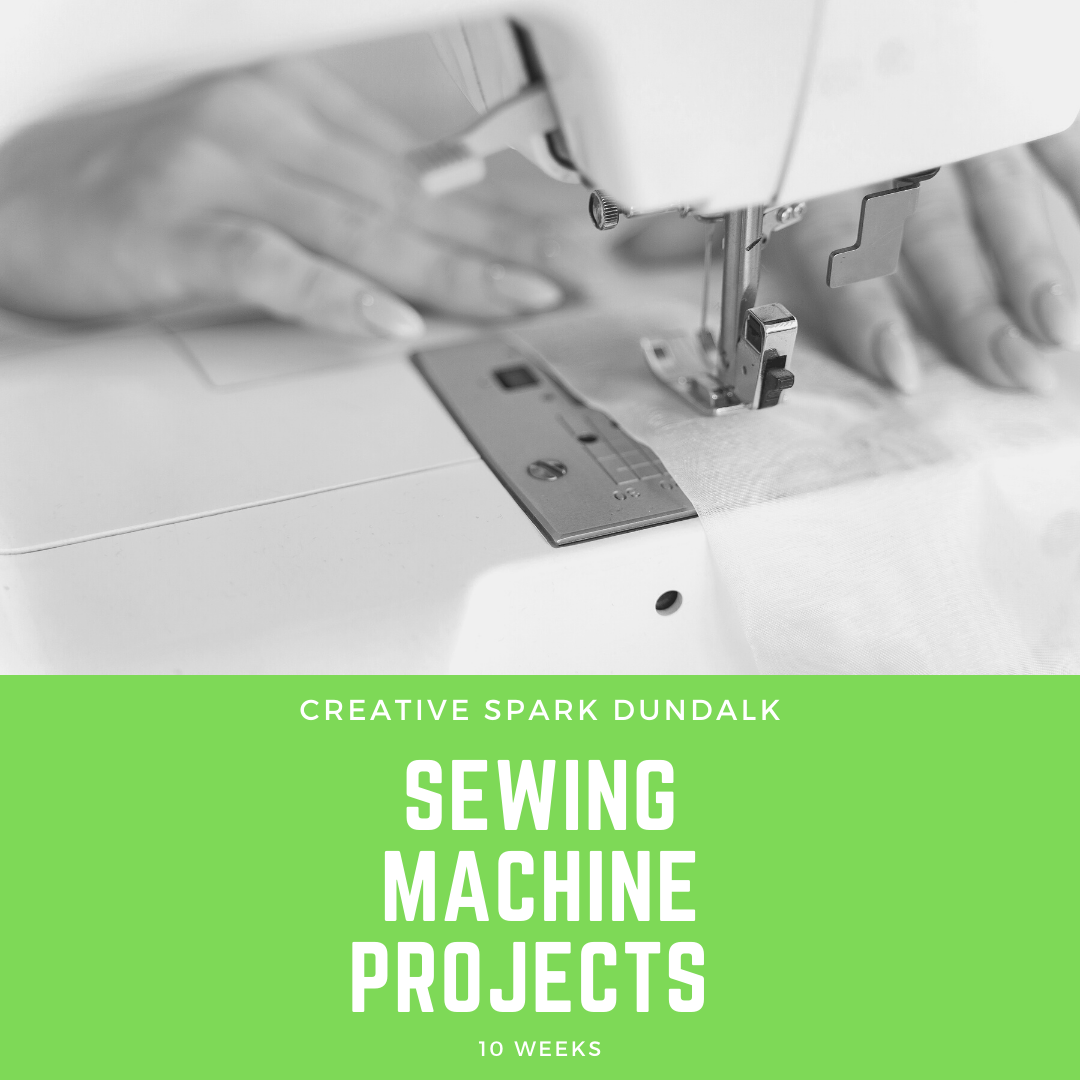 10 Week Adult Sewing Machine Projects for Beginners/Improvers