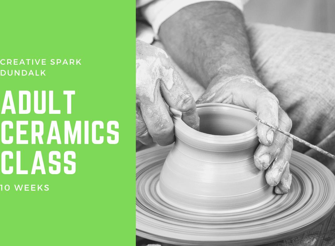10 Week Adult Ceramics Class