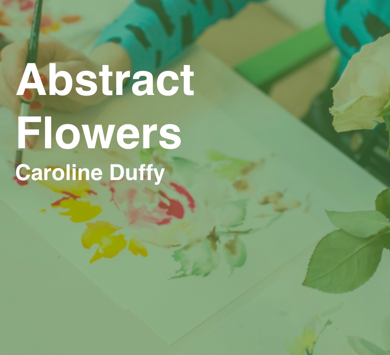 Online Taster Class - Abstract Flowers