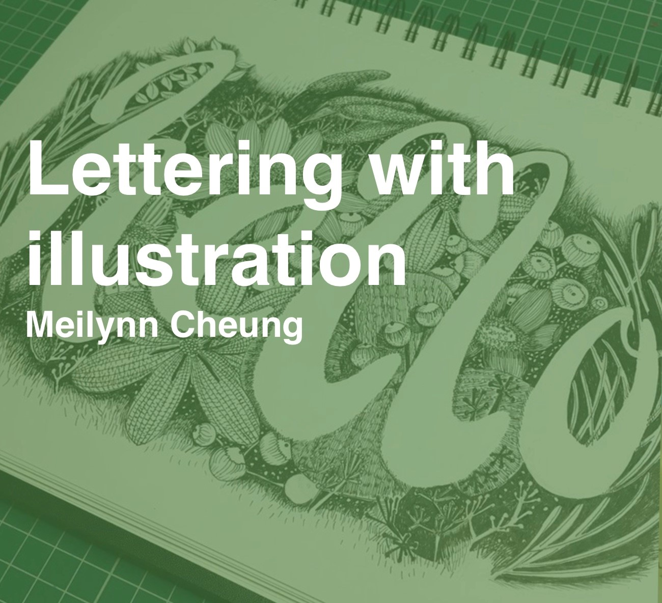 Online Taster Class - Lettering with Illustration